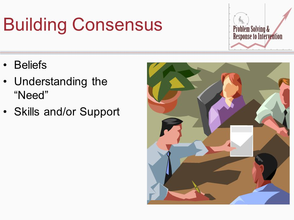 Building Consensus Beliefs Understanding the Need