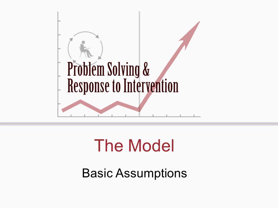The Model Basic Assumptions