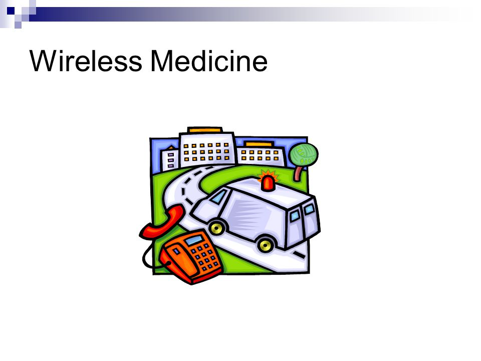 Wireless Medicine
