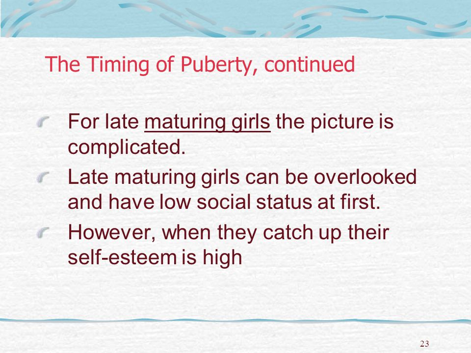 The Timing of Puberty, continued