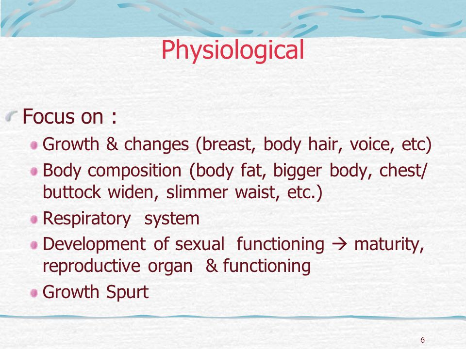 Physiological Focus on :