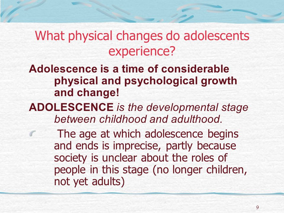 What physical changes do adolescents experience