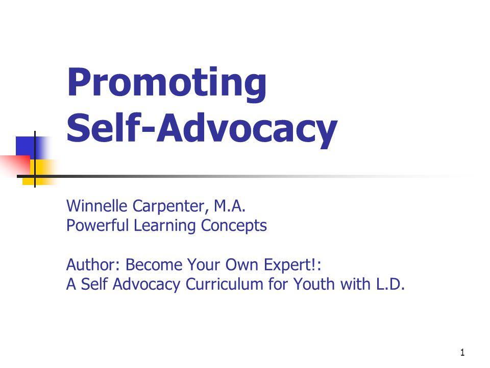Promoting Self-Advocacy Winnelle Carpenter, M. A