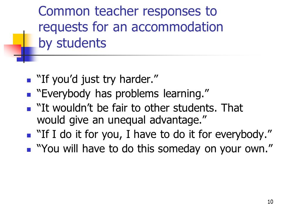 Common teacher responses to requests for an accommodation by students