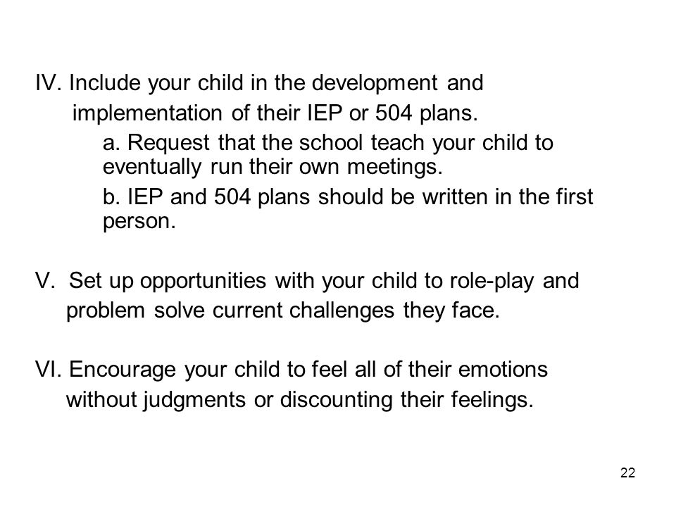 IV. Include your child in the development and