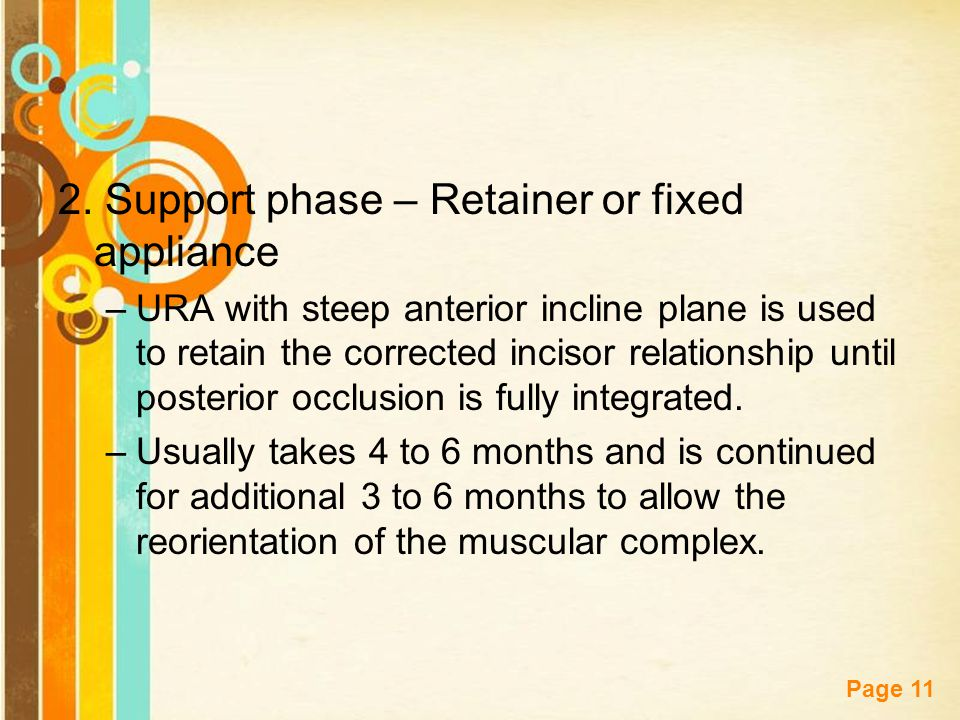 2. Support phase – Retainer or fixed appliance
