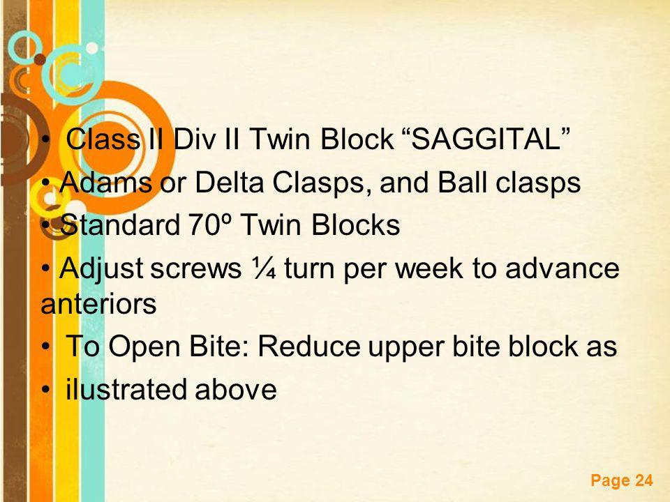 Class II Div II Twin Block SAGGITAL