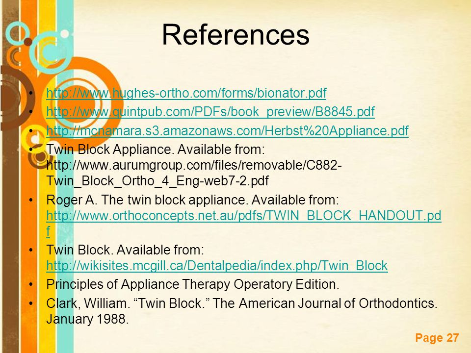 References http://www.hughes-ortho.com/forms/bionator.pdf