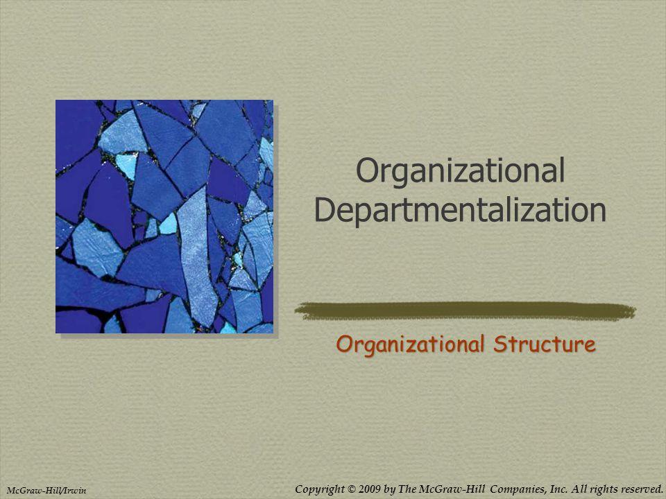 Organizational Departmentalization