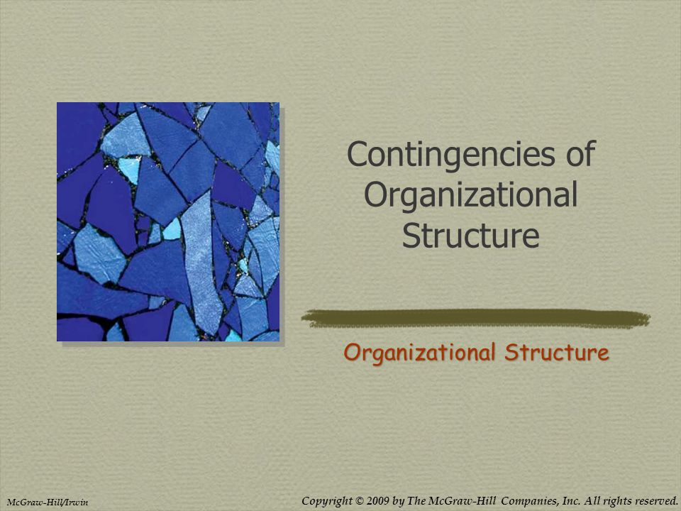 Contingencies of Organizational Structure