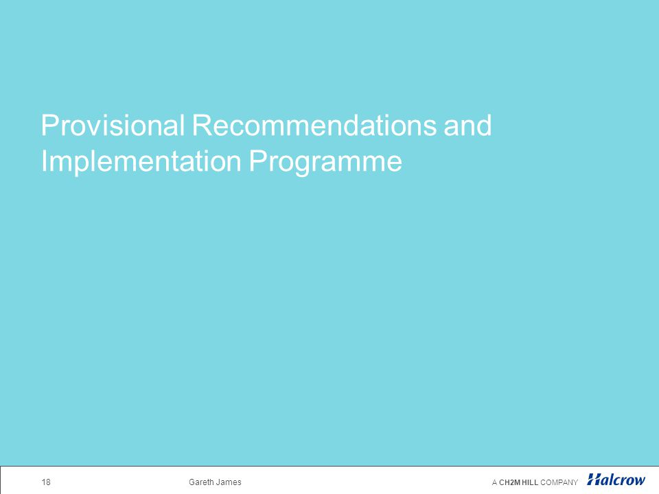 Provisional Recommendations and Implementation Programme