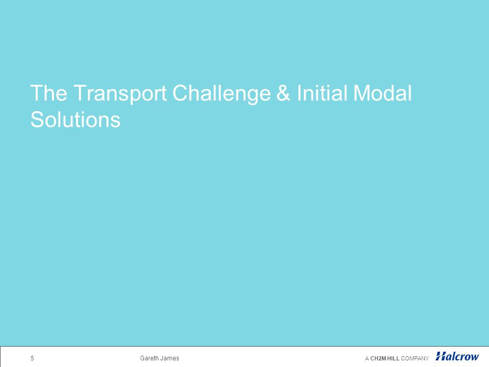 The Transport Challenge & Initial Modal Solutions