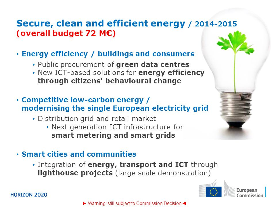 Secure, clean and efficient energy / 2014-2015 (overall budget 72 M€)