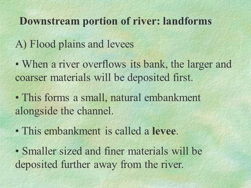 Downstream portion of river: landforms