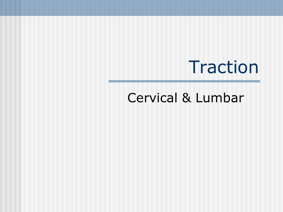 Traction Cervical & Lumbar