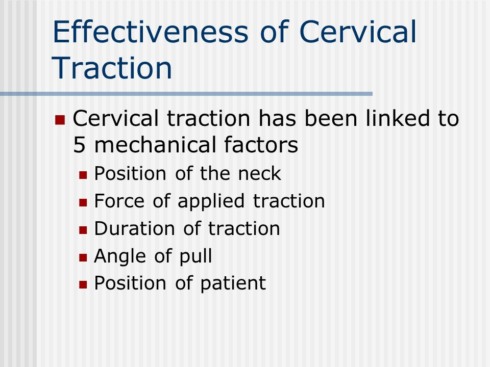 Effectiveness of Cervical Traction