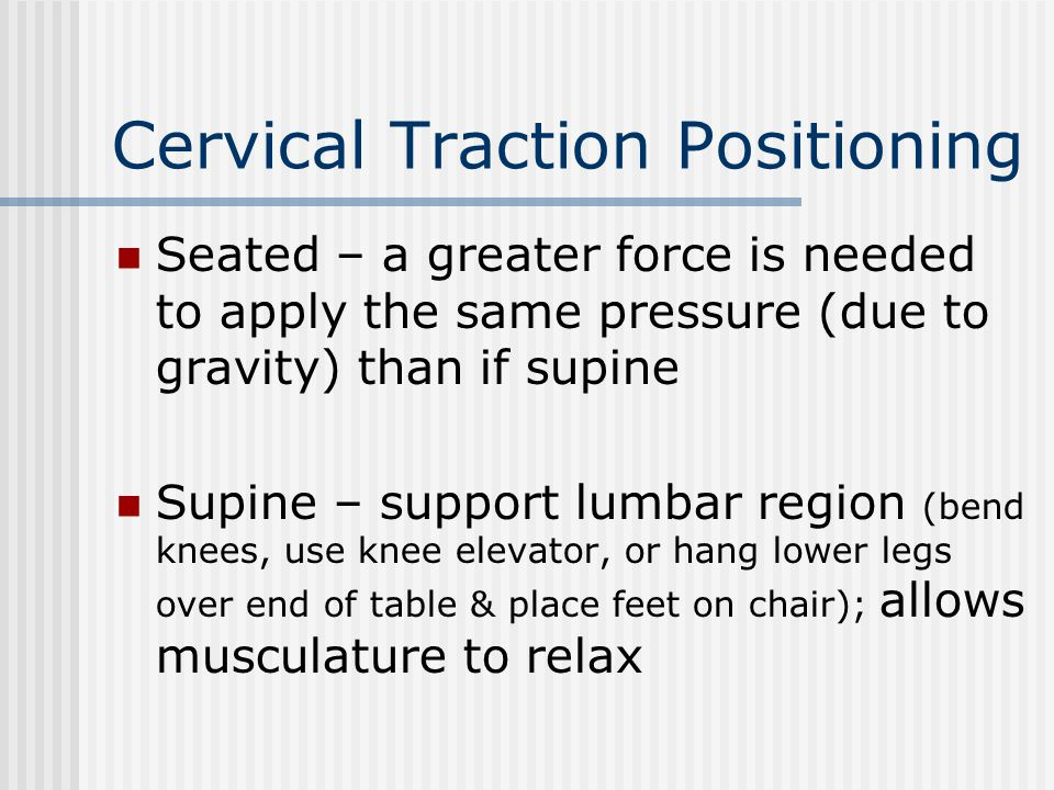 Cervical Traction Positioning