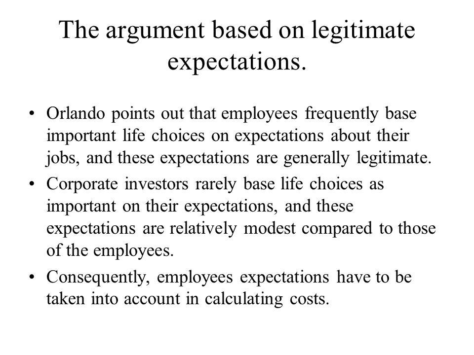 The argument based on legitimate expectations.