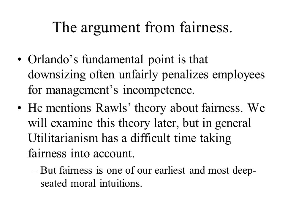 The argument from fairness.