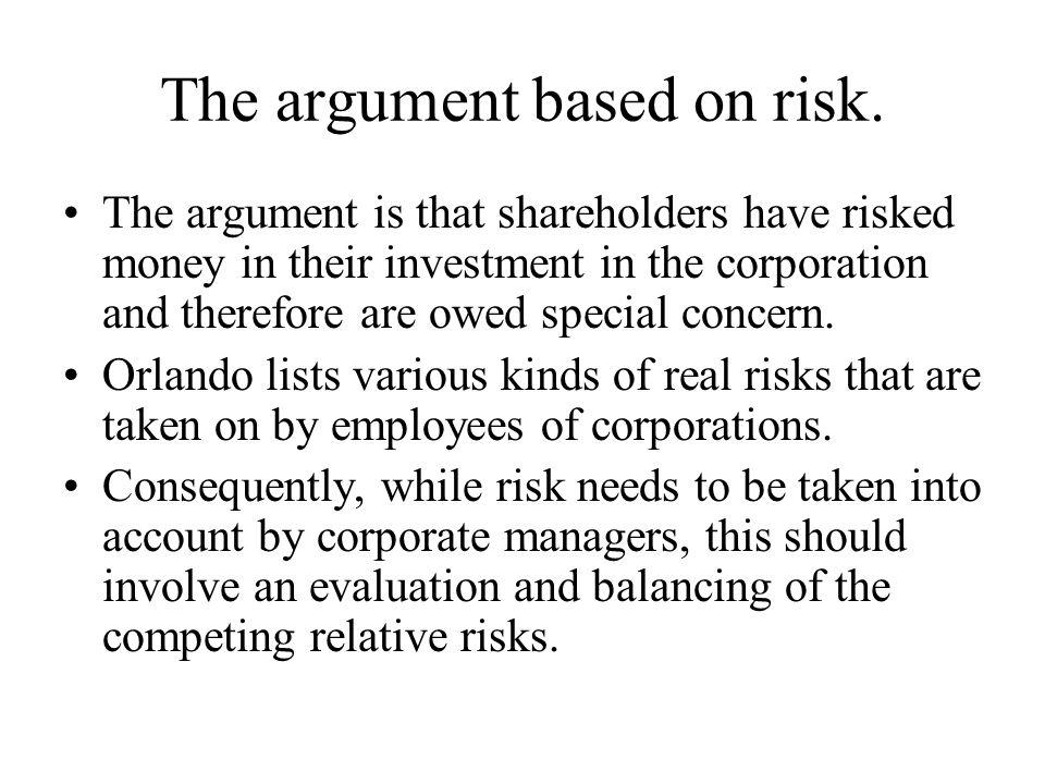 The argument based on risk.