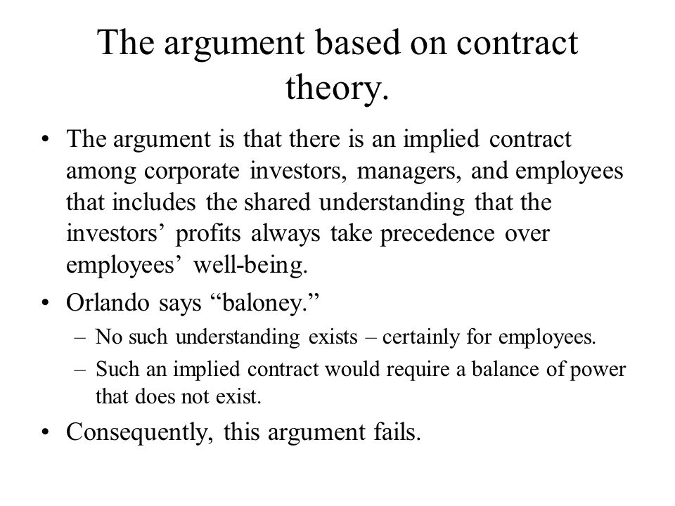 The argument based on contract theory.