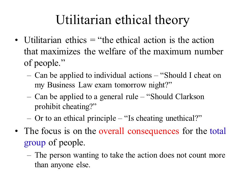 Utilitarian Ethical Theory Essay Covered Him Briefly Back Ep John Stuart Mill Is Known As Father Of  Utilitarian View And It Is Not Possible To Understand The Issue In Toto  Without Seeing
