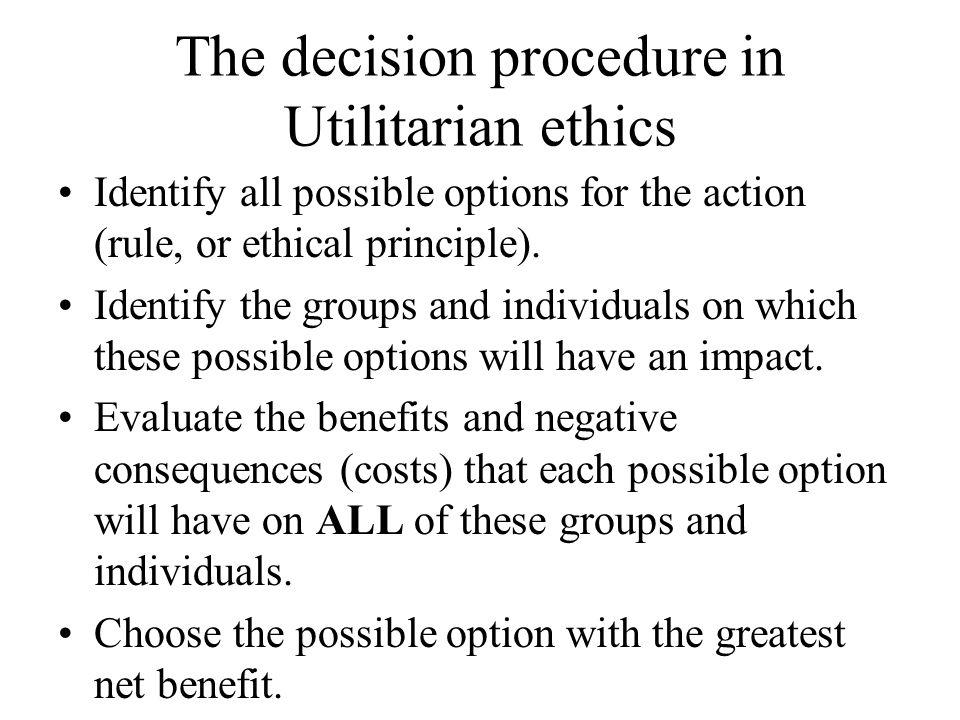The decision procedure in Utilitarian ethics