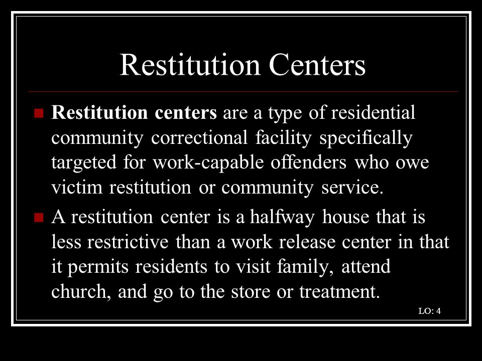 Restitution Centers