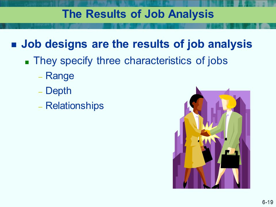 The Results of Job Analysis