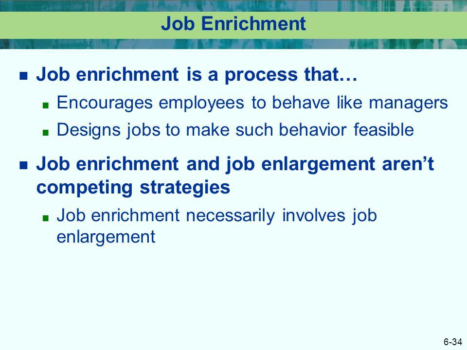 Job enrichment is a process that…