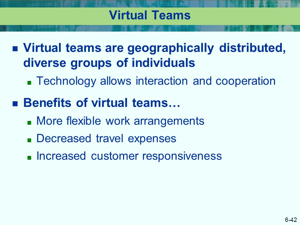 Benefits of virtual teams…
