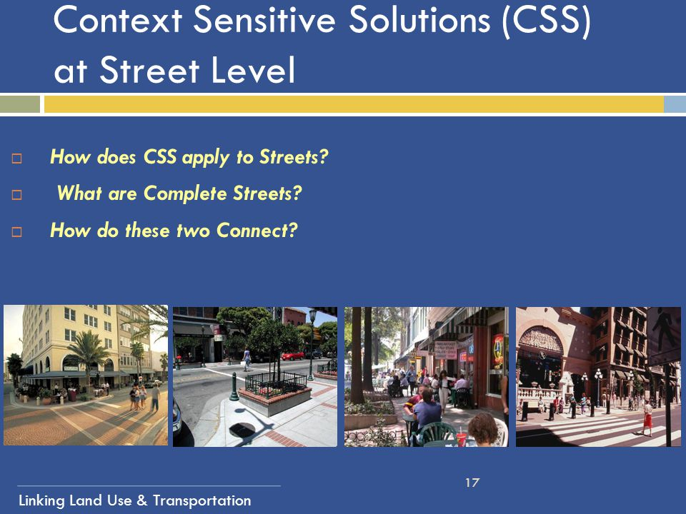 Context Sensitive Solutions (CSS) at Street Level