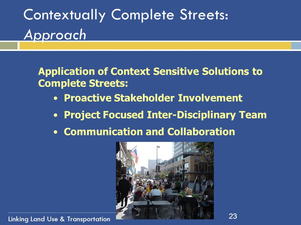 Contextually Complete Streets: Approach