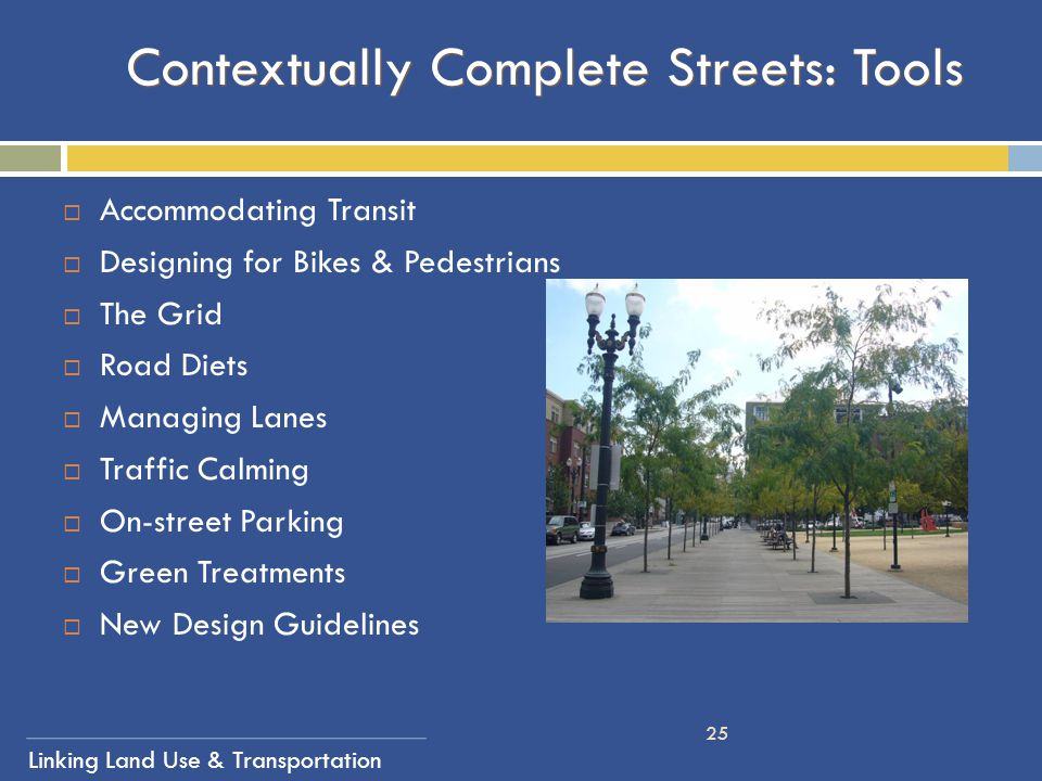 Contextually Complete Streets: Tools
