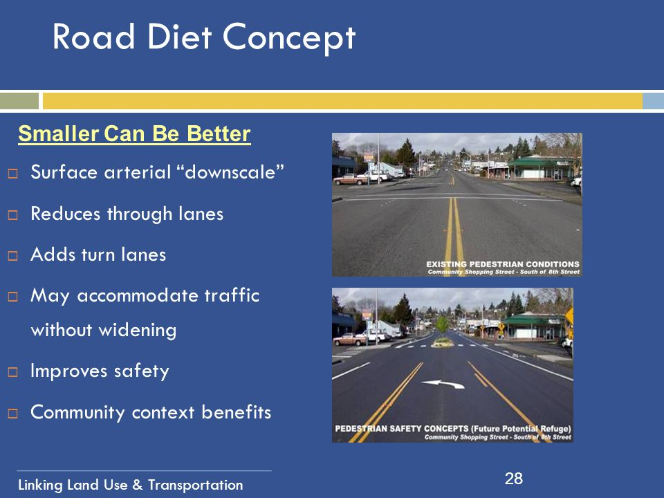 Road Diet Concept Smaller Can Be Better Surface arterial downscale