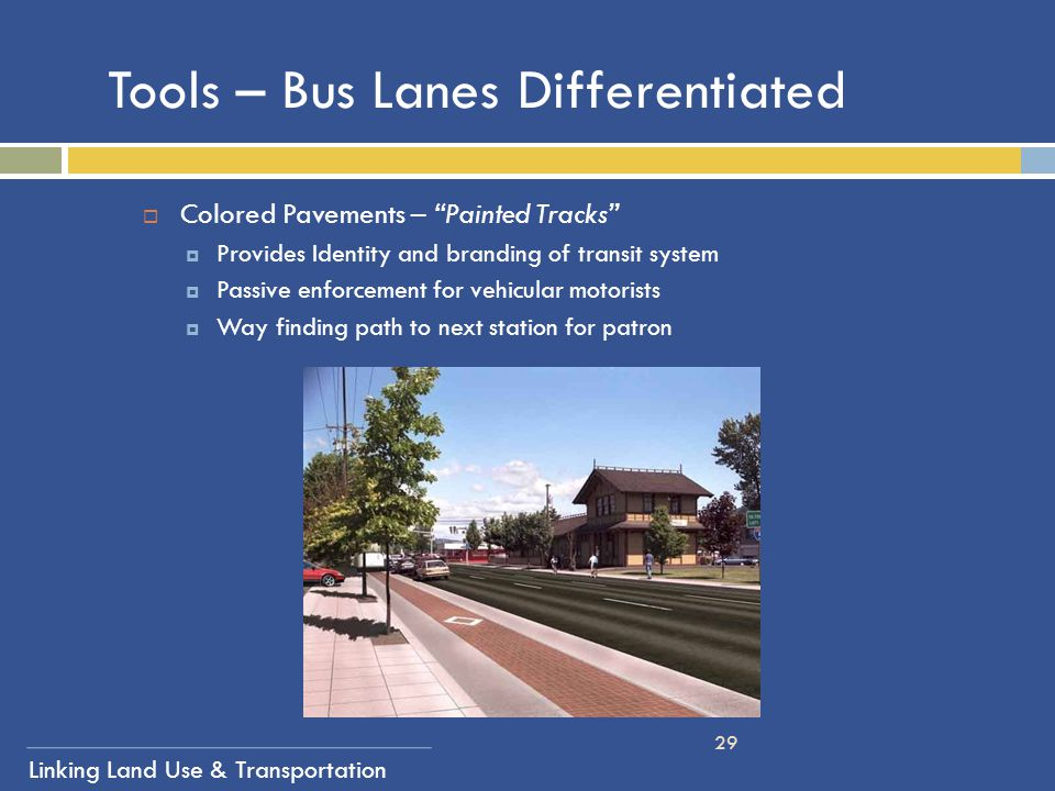 Tools – Bus Lanes Differentiated