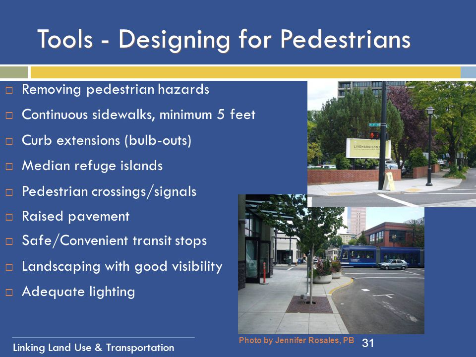Tools - Designing for Pedestrians