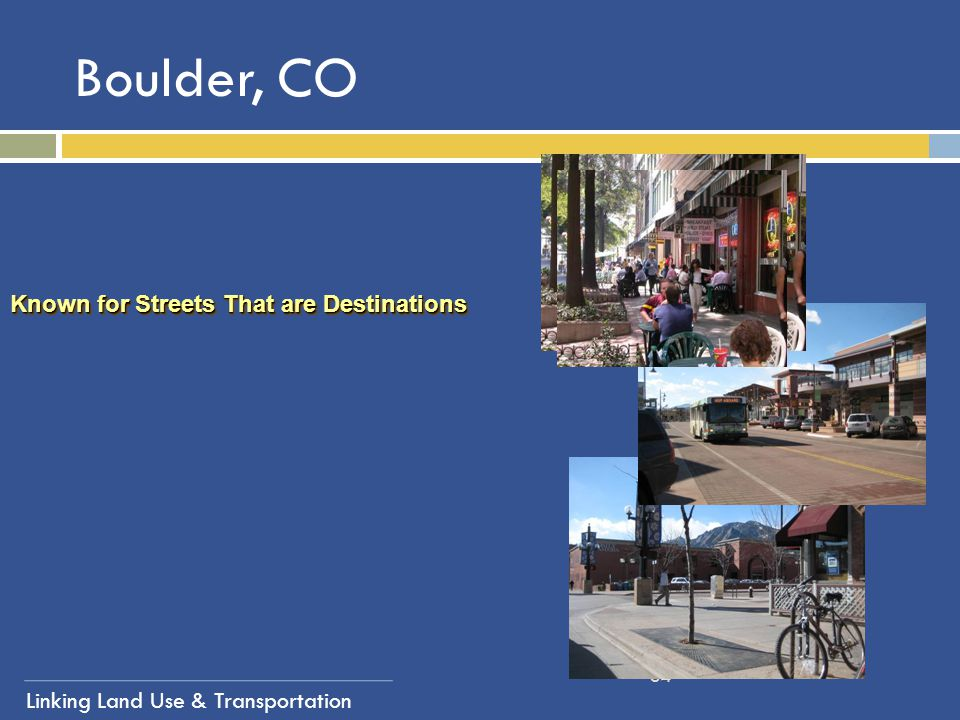 Boulder, CO Known for Streets That are Destinations