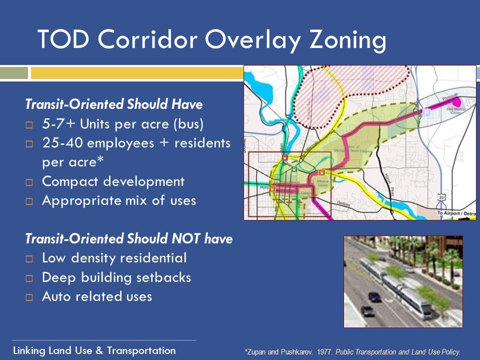 TOD Corridor Overlay Zoning