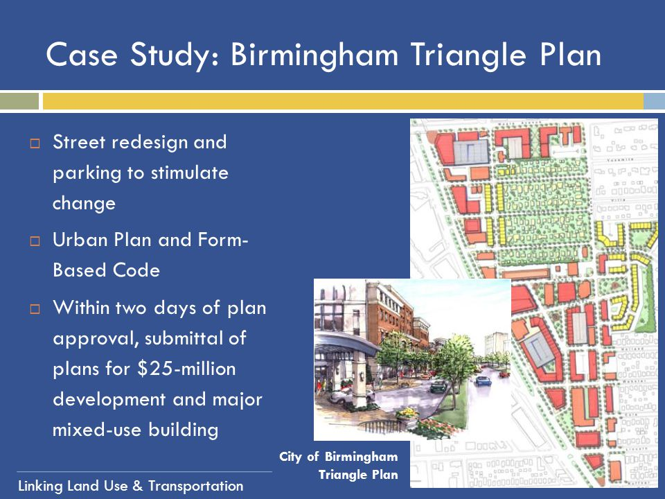 Case Study: Birmingham Triangle Plan