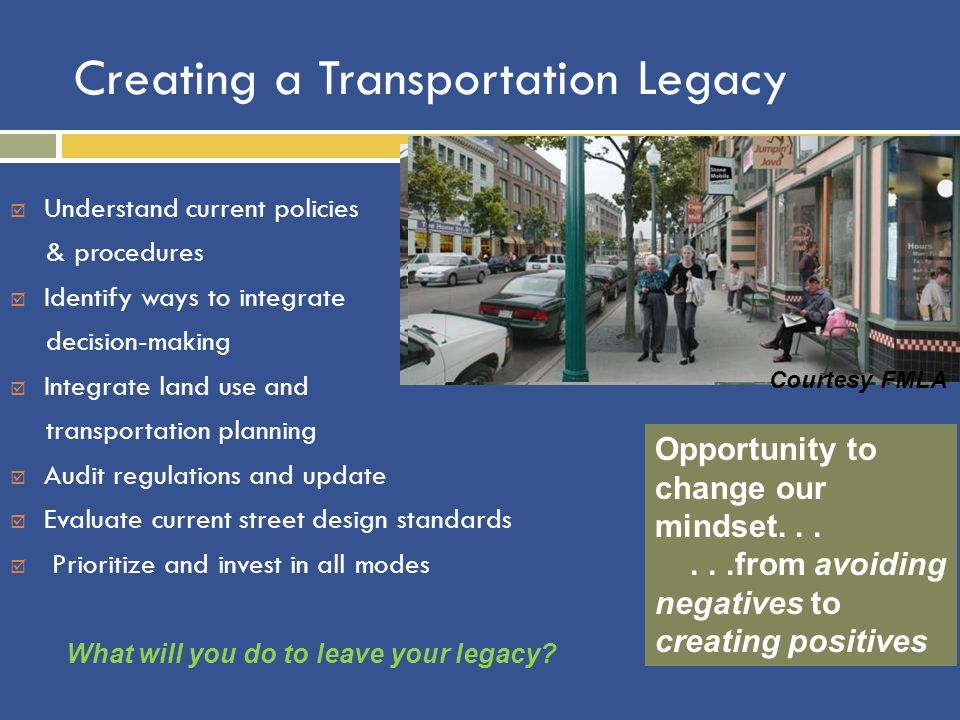 Creating a Transportation Legacy