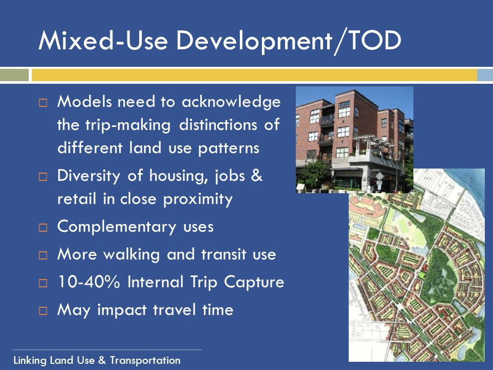 Mixed-Use Development/TOD