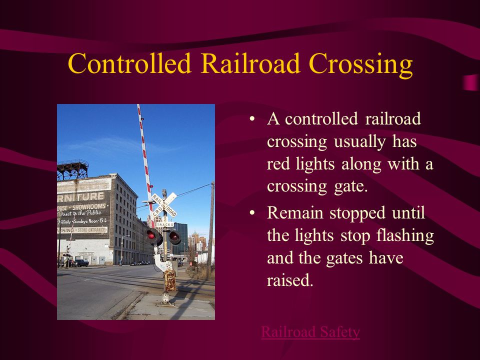Controlled Railroad Crossing