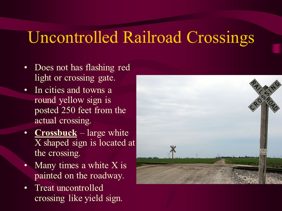 Uncontrolled Railroad Crossings