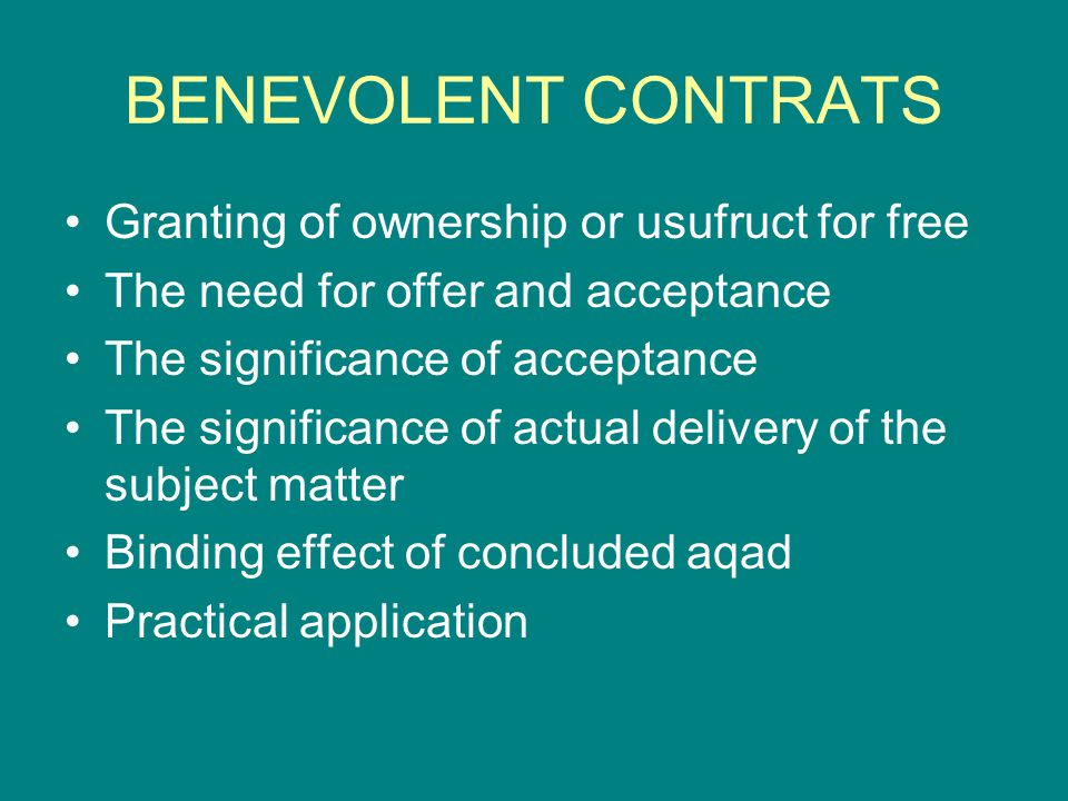 BENEVOLENT CONTRATS Granting of ownership or usufruct for free