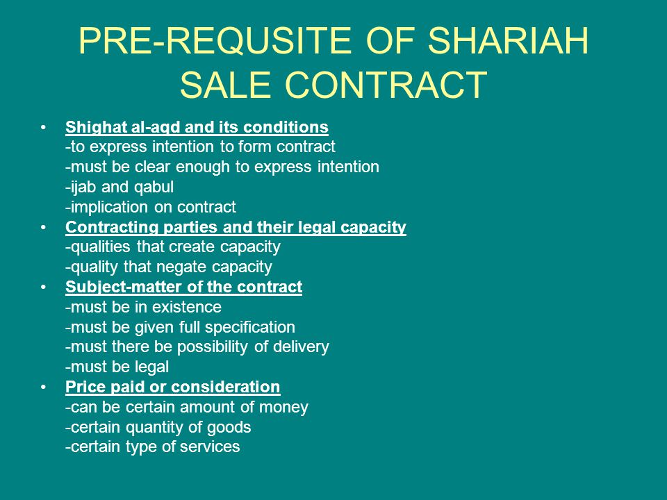 PRE-REQUSITE OF SHARIAH SALE CONTRACT