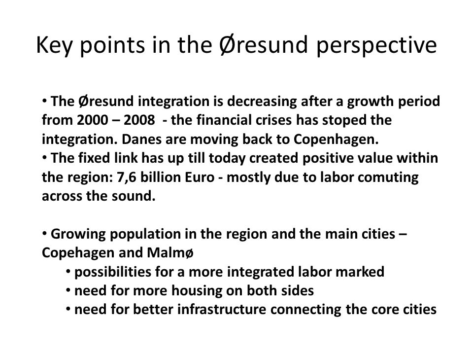 Key points in the Øresund perspective