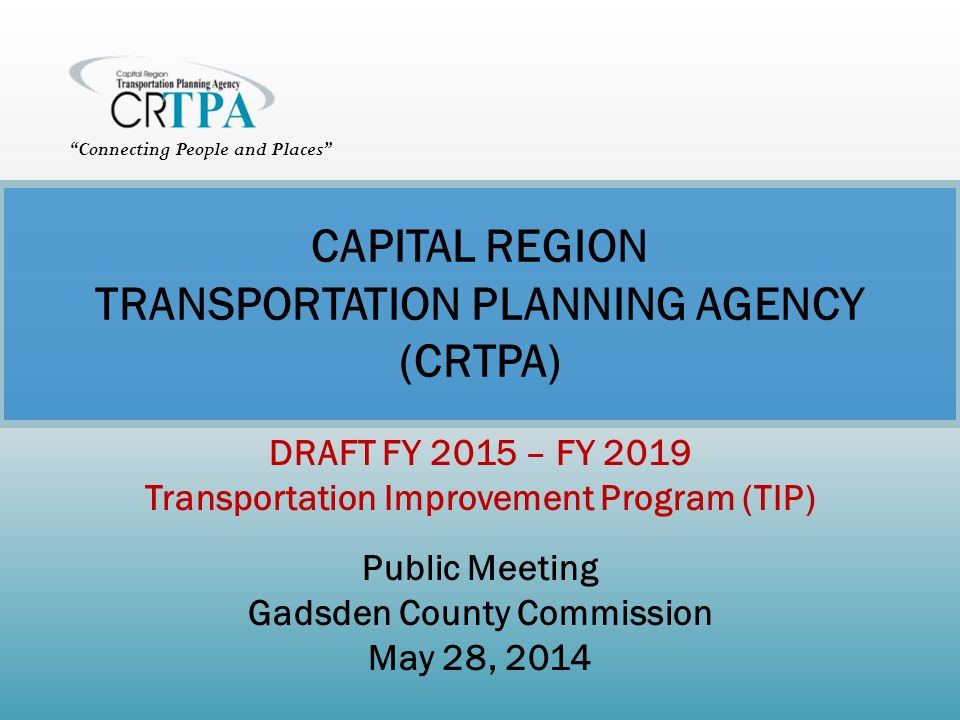 CAPITAL REGION TRANSPORTATION PLANNING AGENCY (CRTPA)