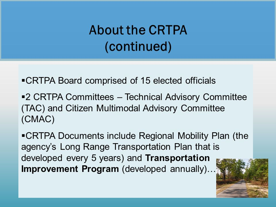 About the CRTPA (continued)