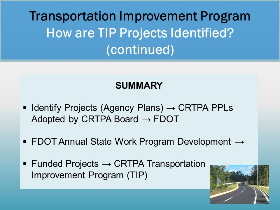 Transportation Improvement Program How are TIP Projects Identified